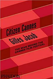 Gilles Jacob: CIitizen Cannes Poster