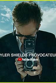 Tyler Shields: Provocateur (2018)