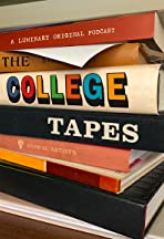 The College Tapes