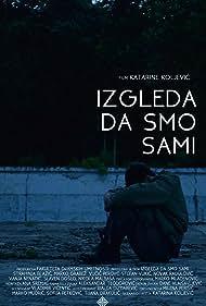 Izgleda da smo sami (2015)