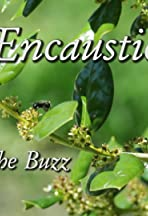 Encaustic: It's All the Buzz