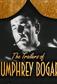 Primary photo for Becoming Attractions: The Trailers of Humphrey Bogart