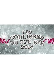 Les Coulisses du Bye Bye 2018