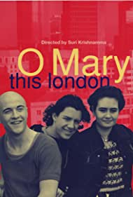 O Mary This London (1994)