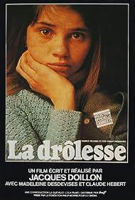 Madeleine Desdevises in La drôlesse (1979)
