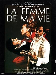 2018 free movie downloads La femme de ma vie [Ultra]
