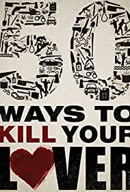 50 Ways to Kill Your Lover (2014)