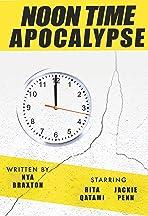 Noontime Apocalypse