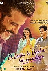 Anil Kapoor, Sonam Kapoor, and Rajkummar Rao in Ek Ladki Ko Dekha Toh Aisa Laga (2019)
