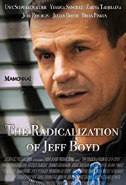 The Radicalization of Jeff Boyd Poster
