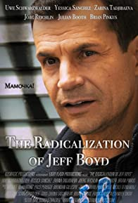 Primary photo for The Radicalization of Jeff Boyd