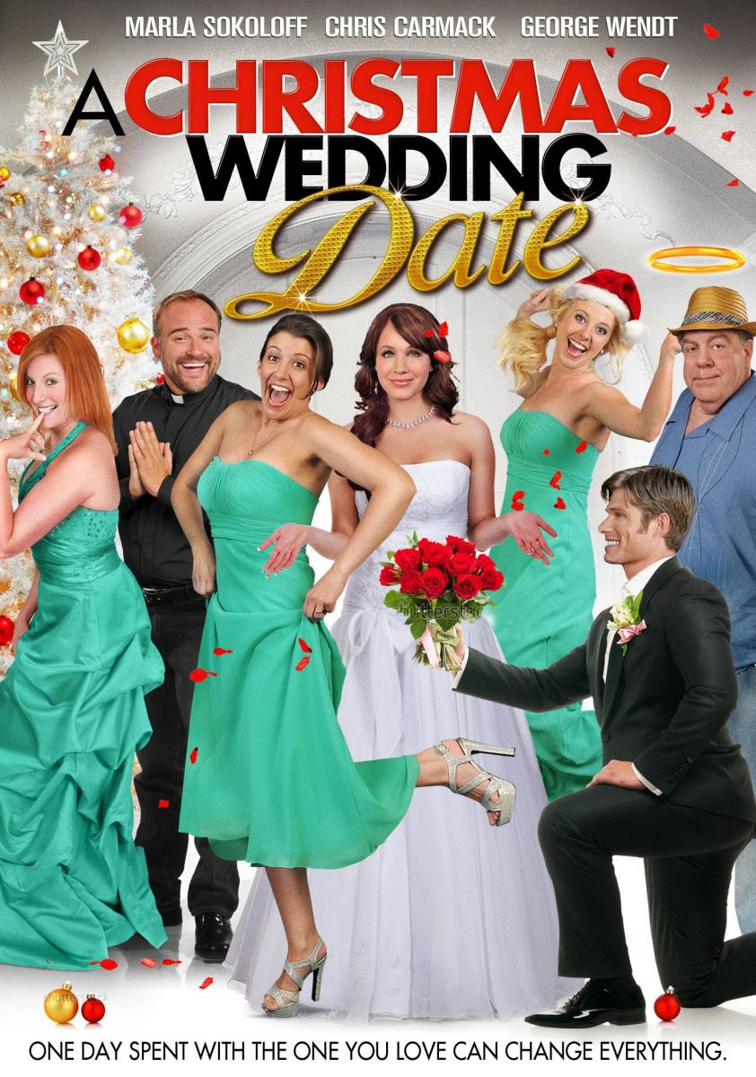 A Christmas Wedding Date (TV Movie 8) - IMDb