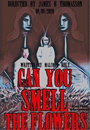 Can you smell the flowers English Movie