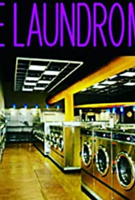 Primary photo for Laundromat: It All Comes Out in the Wash