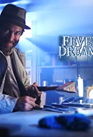 Fever Dreams Movie Poster