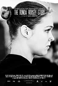 Ronda Rousey in Through My Father's Eyes (2019)