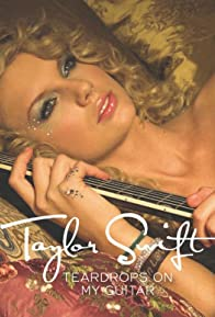 Primary photo for Taylor Swift: Teardrops on My Guitar