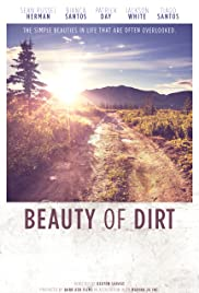 Beauty of Dirt Poster