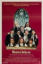 Heaven Help Us(1985) Poster - Movie Forum, Cast, Reviews