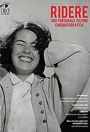 Ridere: Una personale visione cinematografica Poster