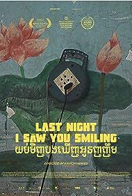 Last Night I Saw You Smiling (2019)