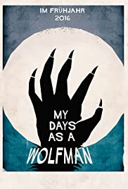 My Days as a Wolfman Poster