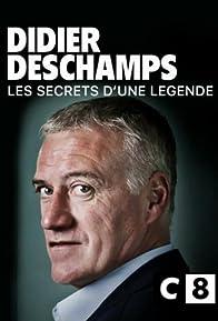 Primary photo for Didier Deschamps, les secrets d'une légende