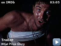 What Price Glory -- Trailer for this war drama directed by John Ford