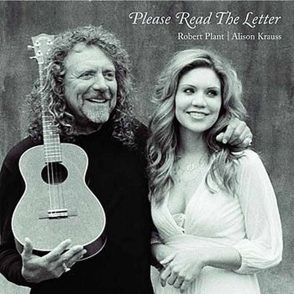 Robert Plant & Alison Krauss: Please Read the Letter (2008)