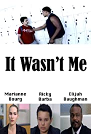 It Wasn't Me Poster