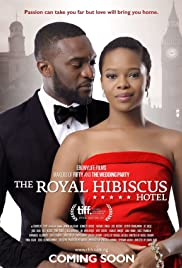 The Royal Hibiscus Hotel Poster