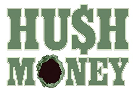 One movie trailer free download Hush Money by Marcus Bleecker  [Mp4] [480p] [1280x720p]
