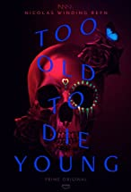 Primary image for Too Old To Die Young