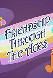 Friendship Through the Ages Poster