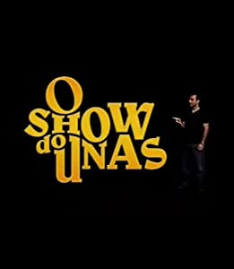 utorrent download sites movies O Show do Unas by none [1080i]