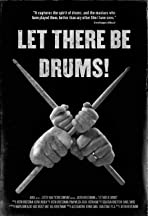 Let There Be Drums!