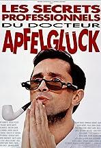 Les secrets professionnels du Docteur Apfelgluck