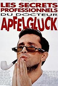 Primary photo for Les secrets professionnels du Docteur Apfelgluck