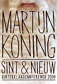 Martijn Koning: Sint & nieuw Poster