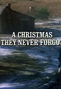 Primary photo for A Christmas They Never Forgot