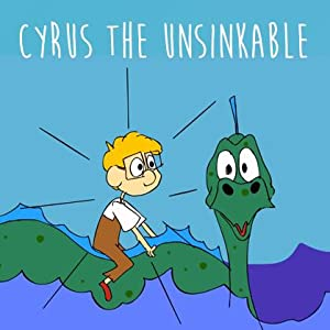Cyrus the Unsinkable