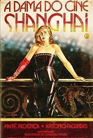 A Dama do Cine Shanghai Poster