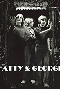 Primary photo for Fatty & George