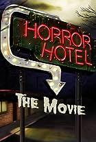 Horror Hotel: The Movie