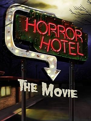 Where to stream Horror Hotel: The Movie