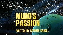 Mudd's Passion