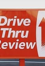 Drive-Thru Reviews
