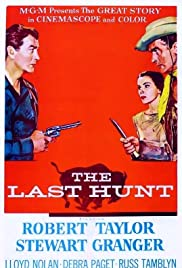 The Last Hunt (1956) Poster - Movie Forum, Cast, Reviews
