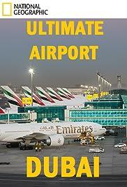 Ultimate Airport Dubai Poster