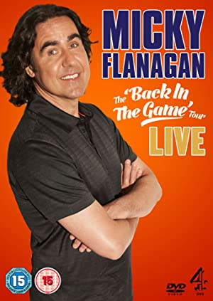 Micky Flanagan: Back in the Game Live poster